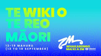 ZM is proud to support Te Wiki o Te Reo Māori - Māori Language Week!