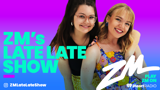 ZM's Late Late Show