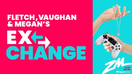 Fletch, Vaughan and Megan's Ex-Change